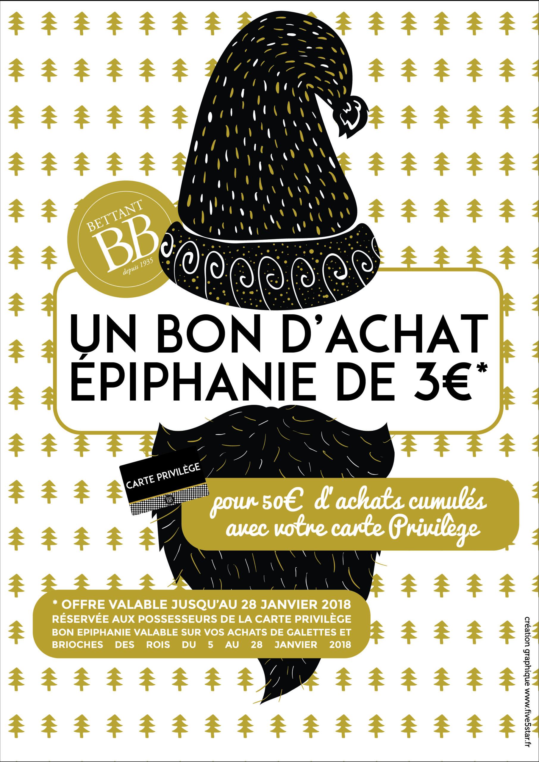 Affiche de l'offre Epiphanie 2018 de la carte Privilège Bettant